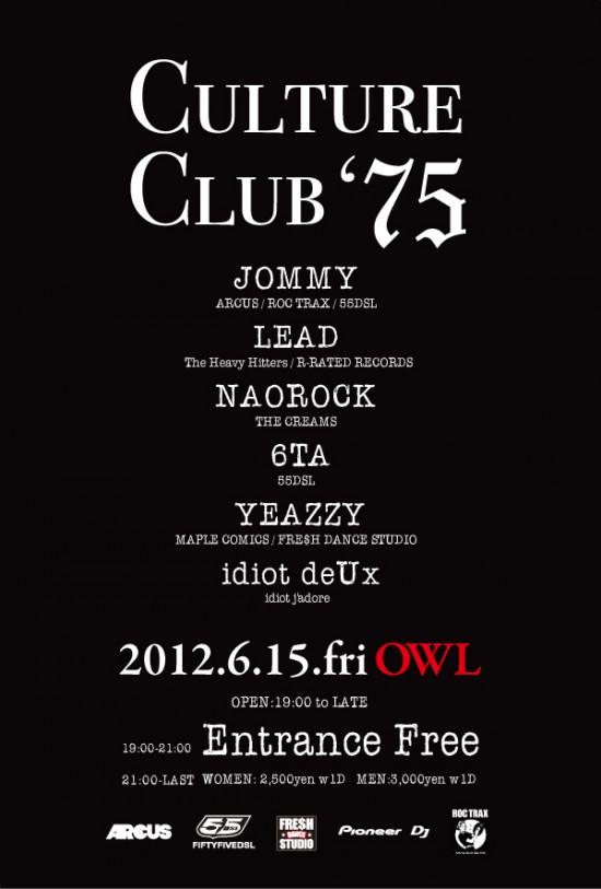 CULTURE CLUB '75 6月15日(金) OWL